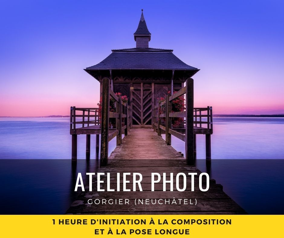 Atelier Photo - Initiation composition pose longue Gorgier Neuchâtel stage photo filtre ND