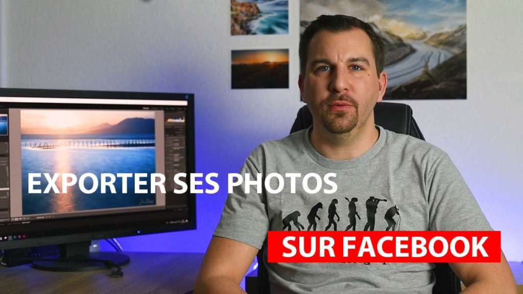 Exporter ses photos sur Facebook