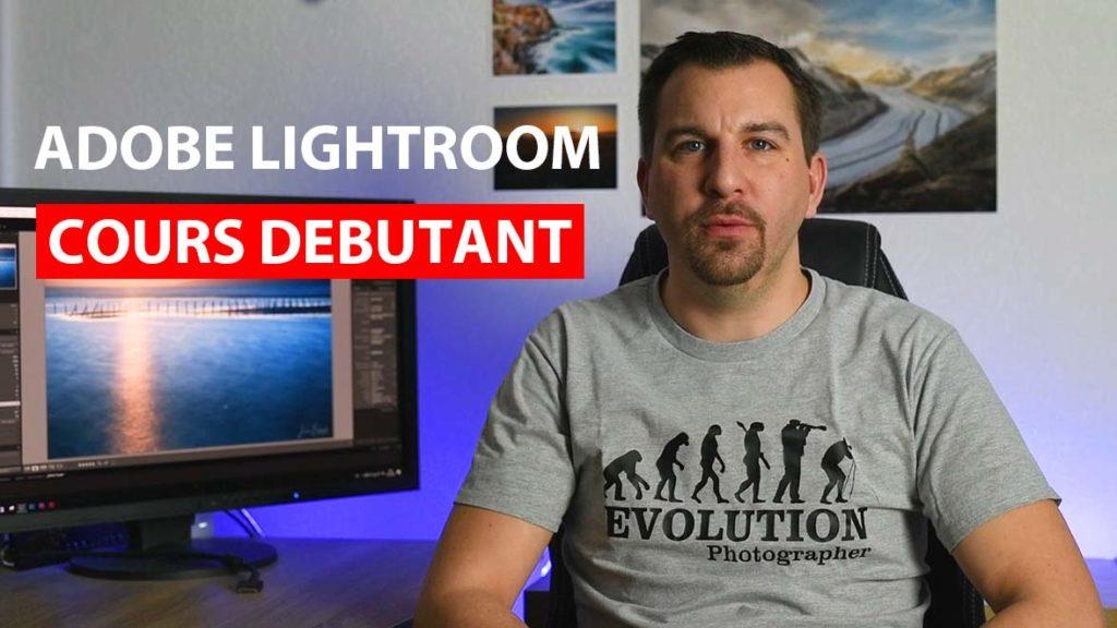 Adobe Lightroom Cours débutant